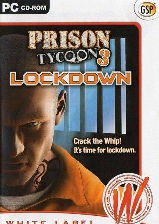 Тюремный магнат 3: Максимальная безопасность