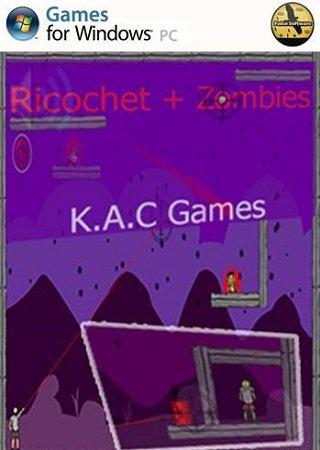 Ricochet And Zombies