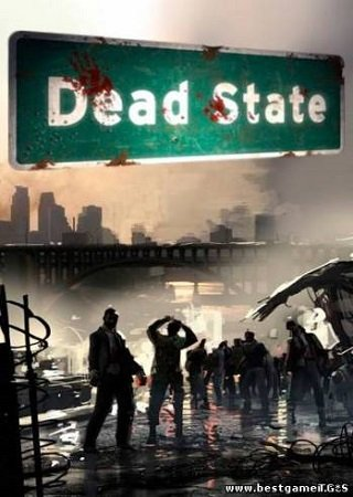 Dead State: The First Seven Days