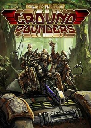 Sword of the Stars: Ground Pounders