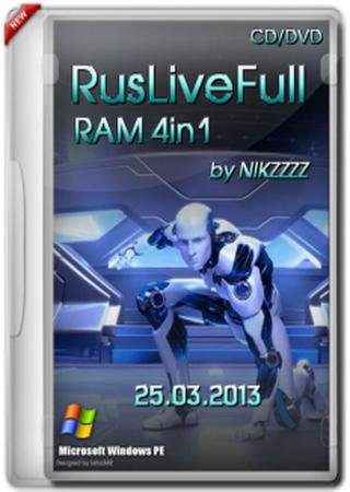 RusLiveFull RAM 4in1 by NIKZZZZ CD (25.03.2013) (x86+x64)