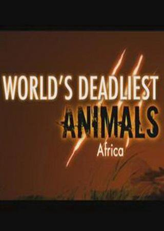 National Geographic: Самые опасные животные мира. Африка
