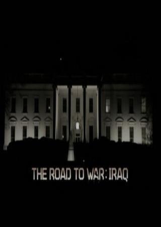 Путь к войне: Ирак