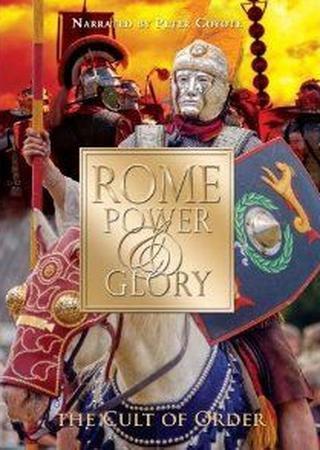 Discovery. Рим: Сила и величие. Культ порядка