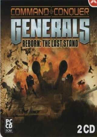 Command & Conquer Generals Zero Hour: Reborn the Last Stand