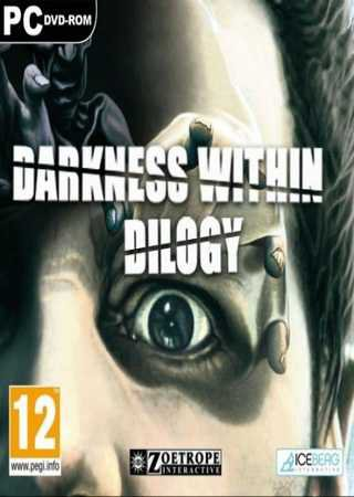 Darkness Within: Дилогия