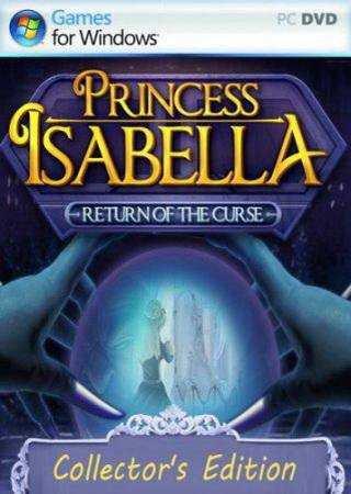 Принцесса Изабелла : Возвращение проклятья