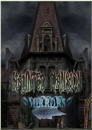 Особняк с призраками: Зеркала