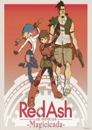 Red Ash The Animation: Magicicada