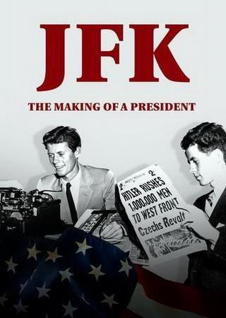 Джон Кеннеди. Становление президента