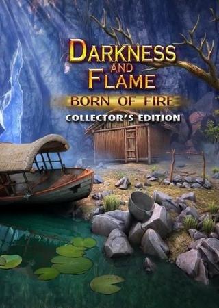 Тьма и пламя: Рожденный огнем